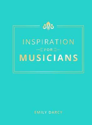 Inspiration for Musicians by Emily Darcy image