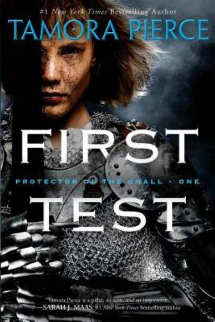 First Test (Protector of the Small #1) by Tamora Pierce
