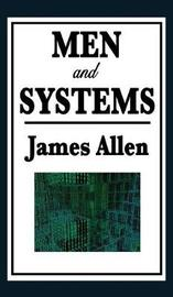 Men and Systems by James Allen image