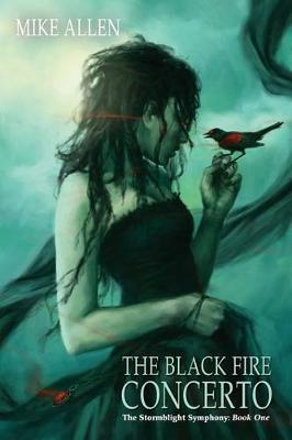 The Black Fire Concerto by Mike Allen