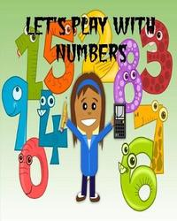 Let's Play with Numbers by Melanie Bremner image