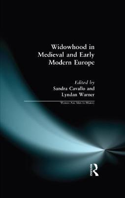Widowhood in Medieval and Early Modern Europe by Sandra Cavallo image