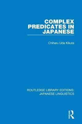 Complex Predicates in Japanese by Chiharu Uda Kikuta