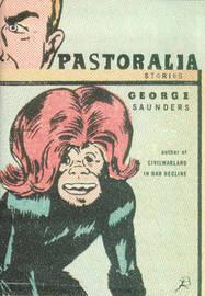 Pastoralia by George Saunders image