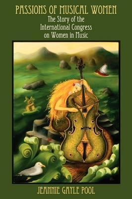 Passions of Musical Women by Jeannie Gayle Pool image