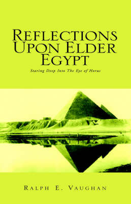 Reflections Upon Elder Egypt by Ralph E. Vaughan image