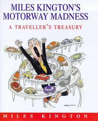 Miles Kington's Motorway Madness: A Traveller's Treasury by Miles Kington image