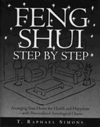 Feng Shui Step By Step by T.Raphael Simons image