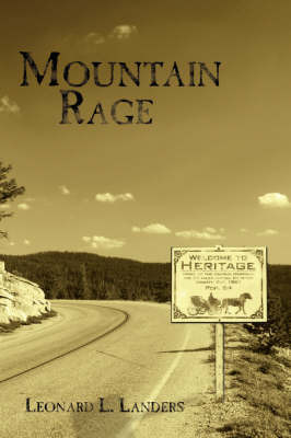 Mountain Rage by Leonard L. Landers