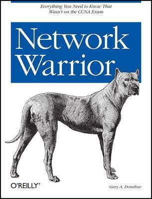 Network Warrior by Gary A. Donahue