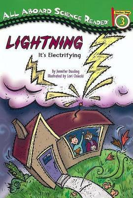 Lightning: it's Electrifying by Jennifer Dussling