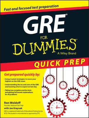 GRE For Dummies Quick Prep by Ron Woldoff