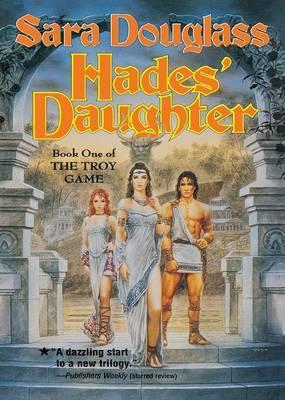Hades' Daughter by Sara Douglass image