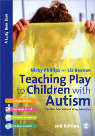 Teaching Play to Children with Autism by Nicky Phillips