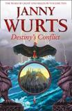 Destiny's Conflict: Book Two of Sword of the Canon by Janny Wurts