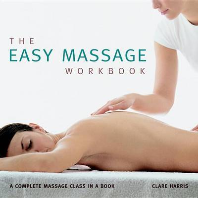 The Easy Massage Workbook by Clare Harris image