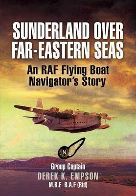 Sunderland Over Far-Eastern Seas by Derek K Empson image