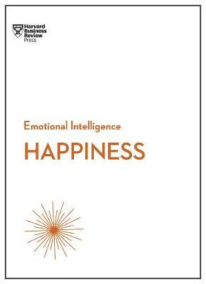 Happiness (HBR Emotional Intelligence Series) by Harvard Business Review image