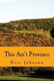 This Ain't Provence by Eric Johnson image