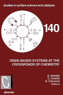 Oxide-based Systems at the Crossroads of Chemistry: Volume 140 by C. Colella image
