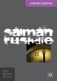 Salman Rushdie by Stephen Morton