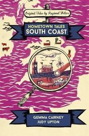 Hometown Tales: South Coast by Gemma Cairney image