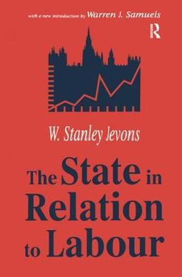 The State in Relation to Labour by W.Stanley Jevons image
