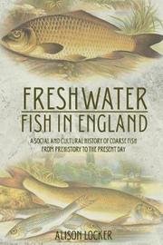 Freshwater Fish in England by Alison Locker