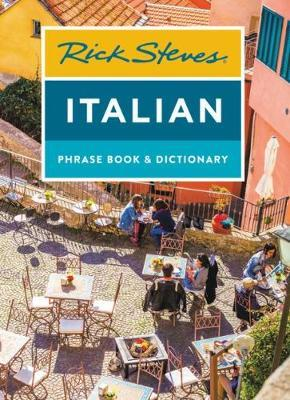Rick Steves Italian Phrase Book & Dictionary (Eighth Edition) by Rick Steves