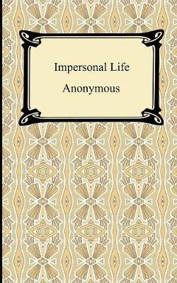 Impersonal Life by * Anonymous