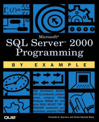 SQL Server 2000 Programming by Example by Carlos Rojas image