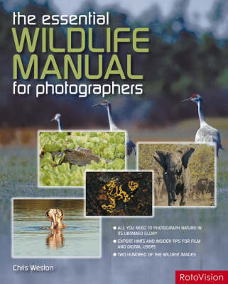 The Essential Wildlife Photography Manual by Chris Weston image