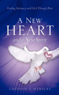 A New Heart and a New Spirit by Chiffon, F Myricks image