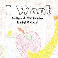 I Want by Isabel Galassi image