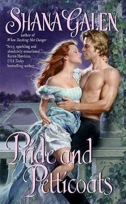 Pride And Petticoats by Shana Galen image