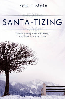 Santa-Tizing by Robin Main