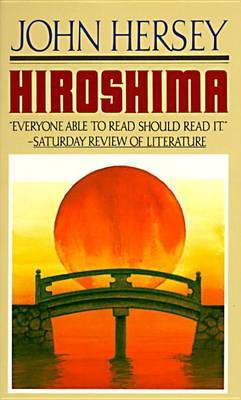 Hiroshima # by John Hersey image