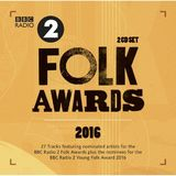 BBC Folk Awards 2016 (2CD) by Various Artists