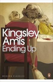 Ending Up by Kingsley Amis
