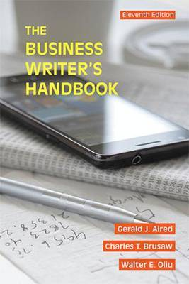 The Business Writer's Handbook by Gerald J Alred