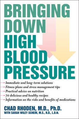 Bringing Down High Blood Pressure by Chad A. Rhoden image