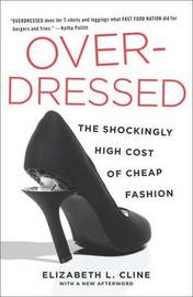 Overdressed by Elizabeth L Cline