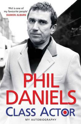 Phil Daniels - Class Actor by Phil Daniels image