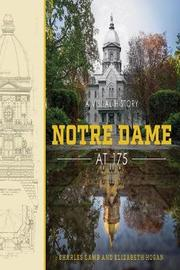 Notre Dame at 175 by Elizabeth Hogan