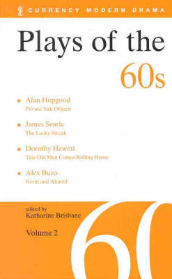 Plays of the 60s Vol.2 (inc. Norm & Ahmed) by Katharine Brisbane