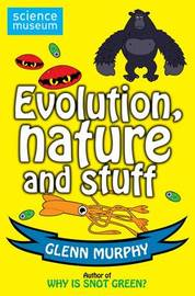 Science: Sorted! Evolution, Nature and Stuff by Glenn Murphy image