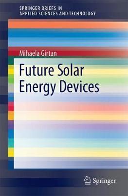 Future Solar Energy Devices by Mihaela Girtan
