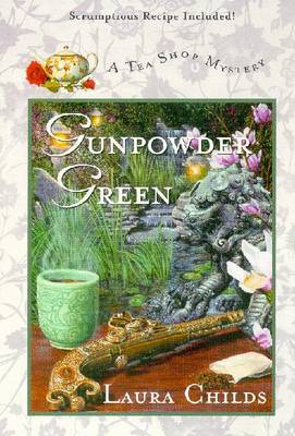 Gunpowder Green (Tea Shop Mysteries #2) by Laura Childs image
