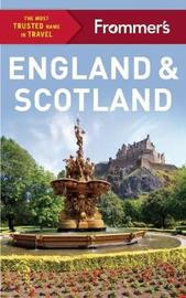Frommer's England and Scotland by Stephen Brewer