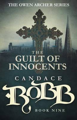 The Guilt of Innocents by Candace Robb image
